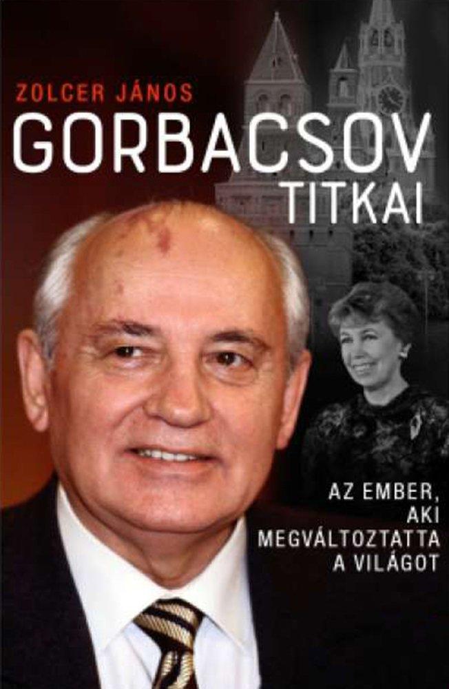 Gorbacsov, a birodalom sírásója: a Nyugat csodálta, az oroszok kételkednek benne