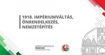 1918. Impériumváltás, önrendelkezés, nemzetépítés címmel rendeztek konferenciát Kolozsváron a száz évvel ezelőtti eseményekről