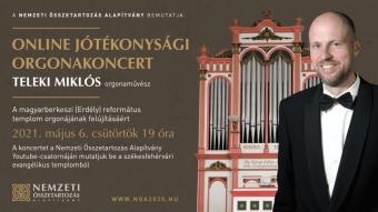 Teleki Miklós Artisjus-díjas művész online jótékonysági koncertet ad a magyarberkeszi templom orgonafelújítására