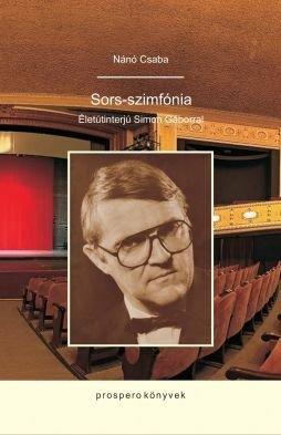 Sors-szimfónia: vasárnap mutatják be Nánó Csaba interjúkötetét a Kolozsvári Magyar Operában