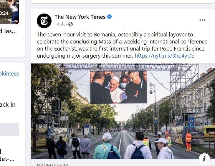 FRISSÍTVE – A New York Times vasárnap esti posztja szerint Romániában járt vasárnap Ferenc pápa, a bakit azóta korrigálták
